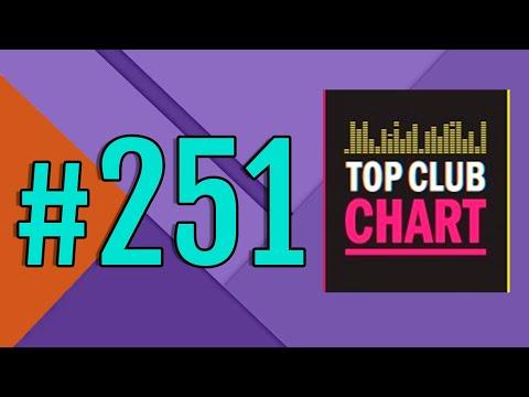 Top Club Chart #251 - Top 25 Dance Tracks (08.02.2020)
