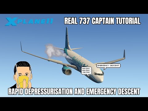 REAL BOEING 737 PILOT - Rapid Depressurisation Tutorial - X-Plane 11