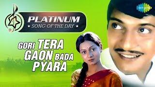 Platinum song of the day   Gori Tera Gaon Bada Pyara   10th January   R J Ruchi