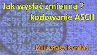 Jak wysłać zmienną ? - kody ASCII