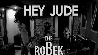 The Beatles - Hey Jude (Robek Cover)