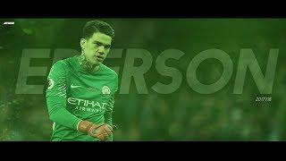 Ederson Moraes - Amazing Saves   2017/18 HD
