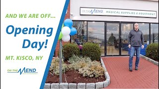 On The Mend Medical Supplies & Equipment Opening Day in Mt. Kisco, NY!