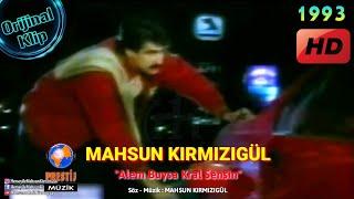 MAHSUN KIRMIZIGÜL - ALEM BUYSA KRAL SENSİN  (Orijinal )  HD Kalite (1993) Resimi