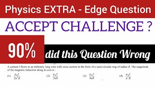 NEET 2020 Extra Edge CHALLENGE | Physics Critical Thinking Q | CAN YOU SOLVE THIS CORRECTLY ?
