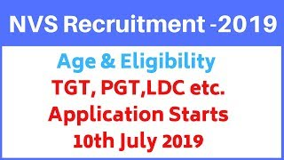NVS Recruitment 2019 - TGT, PGT, Asst. Commissioner, LDC Posts | Age & Eligibility Criteria