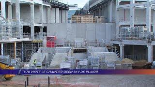 Yvelines | TV78 visite le chantier Open Sky de Plaisir
