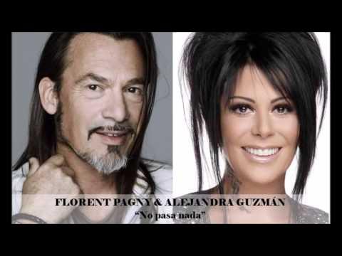 Alejandra Guzmán & Florent Pagny - No pasa nada