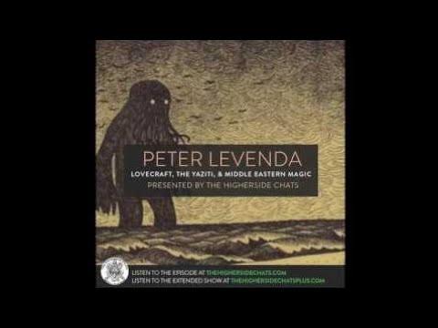 Peter Levenda   Lovecraft, The Yazidi, & Middle Eastern Magic - HighersideChats