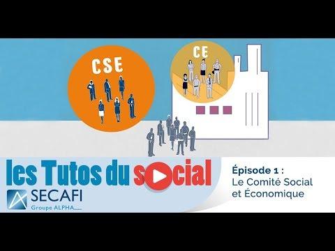 Les Tutos du social | Episode 1 - Le Comité Social et Economique (C.S.E)