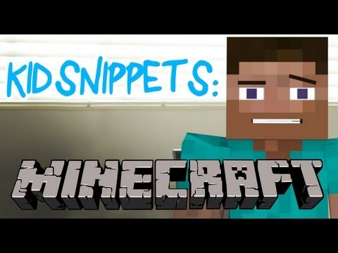 """Kid Snippets: """"Minecraft"""" (Imagined by Kids)"""