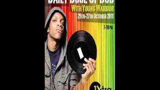 DUBWISE.TV - Young Warrior Daily Dose Of Dub 1+2 BBC 1Xtra 2011