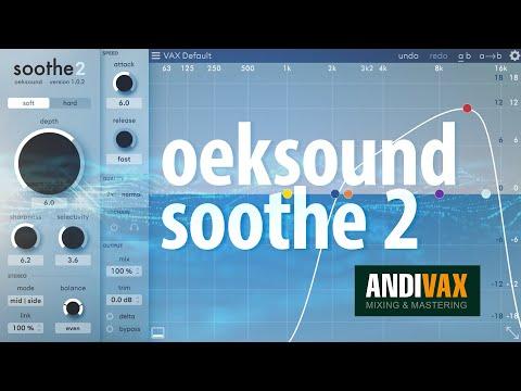 AVR 063 - OekSound Soothe 2 (АПДЕЙТ КОТОРЫЙ МЫ ЗАСЛУЖИЛИ)