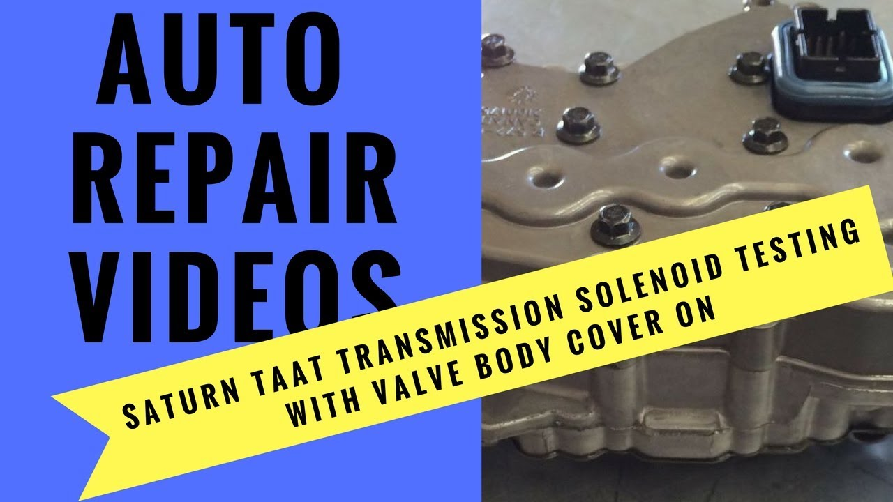 small resolution of saturn taat transmission solenoid testing with valve body cover on youtube