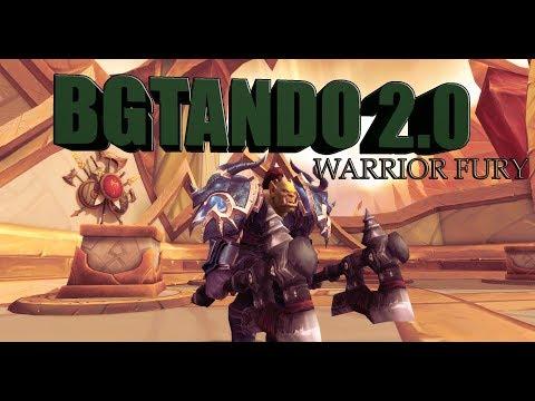 Wow Legion 7.3.5 // Bgtando 2.0 // Guerrero Furia // Video 200 del canal