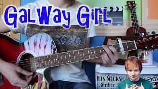 Cómo tocar Galway Girl - Ed Sheeran en Guitarra. TUTORIAL FÁCIL