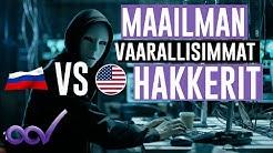 MAAILMAN VAARALLISIMMAT HAKKERIT