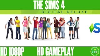 THE SIMS 4. DIGITAL DELUXE EDITION - Gameplay No Commentary [HD 1080p]