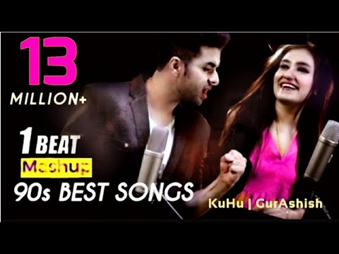 90's-bollywood-songs-|-1-beat-mashup-|-kuhu-gracia-|-ft-gurashish-singh-|