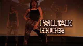 I Will Talk Louder - Isamolle Dance Performance & Song