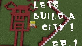 MineCraft   Lets Build A City Ep.1   Come Join The Fun !