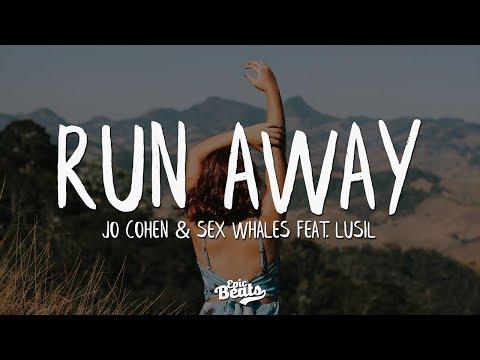 Jo Cohen & Sex Whales - Run Away (feat. Lusil) (Lyric / Lyrics Video)