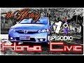 Honda Civic exs 2009, Parte 1 - The History - Leks53