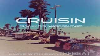 *FREE* Dom Kennedy x Kendrick Lamar Type Beat - Cruisin' (Prod. Luke White) New 2014