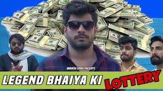 Legend Bhaiya Ki Lottery | Awanish Singh