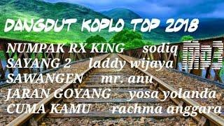 Gambar cover DANGDUT KOPLO TOP 2018// NUMPAK RX KING📣