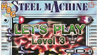 Steel Machine (CD-i): level 3 - Let's Fail!