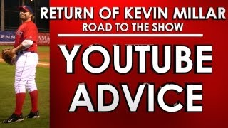 YOUTUBE ADVICE: MLB 13: The Show - Road to the Show - Kevin Millar: Episode 4
