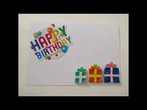 DIY Birthday Presents Happy Birthday Quilling Greeting Card