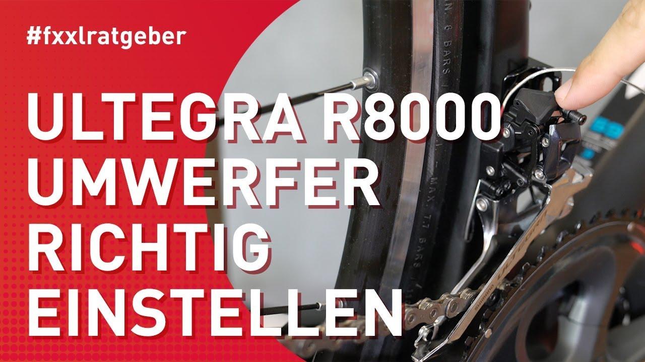 new product e031c cc2a9 Shimano Ultegra R8000 Umwerfer am Rennrad einstellen