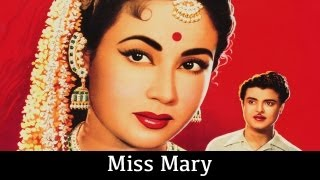 Miss Mary 1957, 121/365 Bollywood Centenary Celebrations