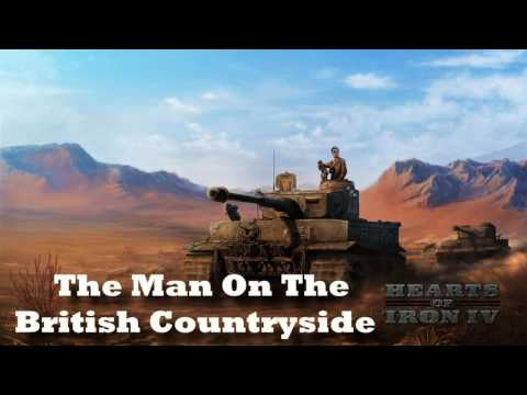 Hearts of Iron IV - The Man On The British Countryside (Allied Radio)