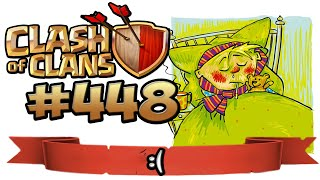 KRÄNKLICH AM START :( ★ CLASH OF CLANS #448 ★ Let's Play COC ★ German Deutsch HD