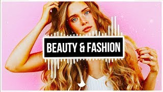 Music for Beauty & Fashion Vloggers | Popular Background Music Youtubers Use 2019 | Music for Vlogs