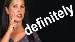How to Pronounce DEFINITELY -- American English -- Word of the Week