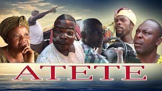 ATETE - Latest Bini Drama 2016