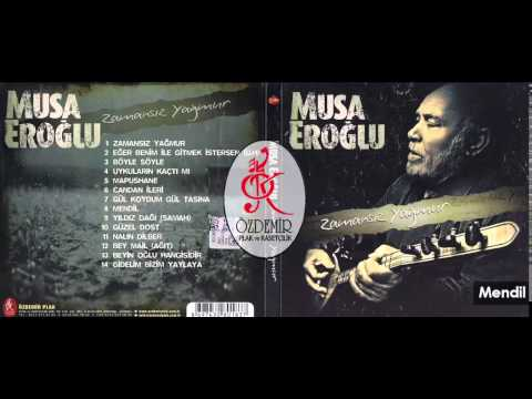Mendil | Musa Eroğlu