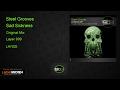 Steel Grooves - Sad Sickness (Original Mix)