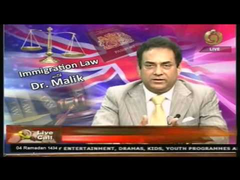 Immigration Law With Dr Malik   13   7   2013