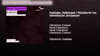 Kabbala: Hallelujah / Rückkerhr ins himmlische Jeruselum