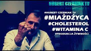 Hubert Czerniak TV #9 - #Miażdżyca i cholesterol! Cała Prawda! Produkcja żywności - barbarzyństwo