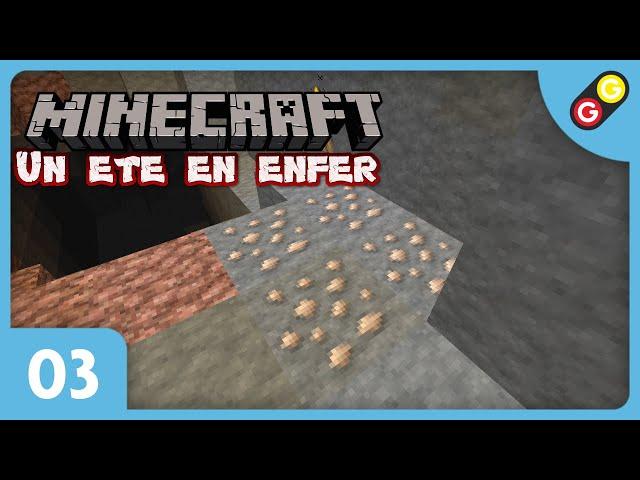 Minecraft - Un été en enfer #03 On farme les minerais ! [FR]