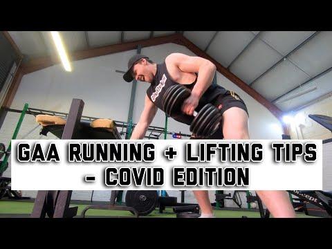GAA SHUTDOWN - RUNNING AND LIFTING TIPS