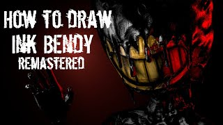How to draw Ink Bendy remastered