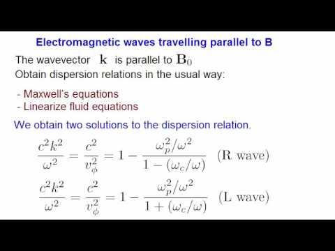 Lecture 10 - Electromagnetic waves in a plasma, ordinary wave, extraordinary wave, cutoff, resonance
