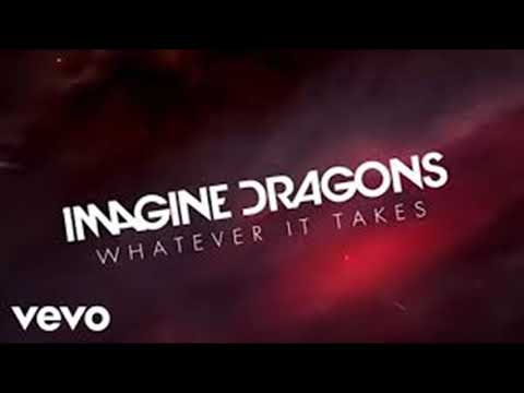 Whatever It Takes - Imagine Dragons (1 Hour)
